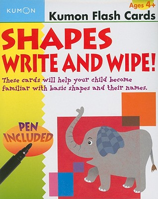 Shapes Write and Wipe! By Kumon Publishing North America, Inc. (COR)